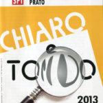 Chiaro e Tondo 2013